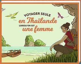 Art de voyager seule en Thailande