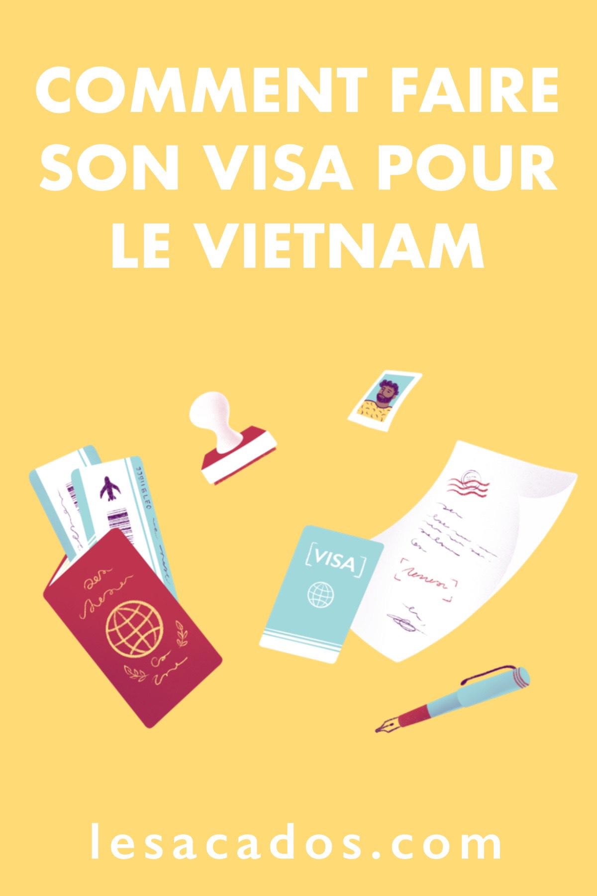 Le visa pour le Vietnam est à entrée unique et est valable pour une durée de 30 jours maximum. Dans cet article je vous explique tout étape par étape.